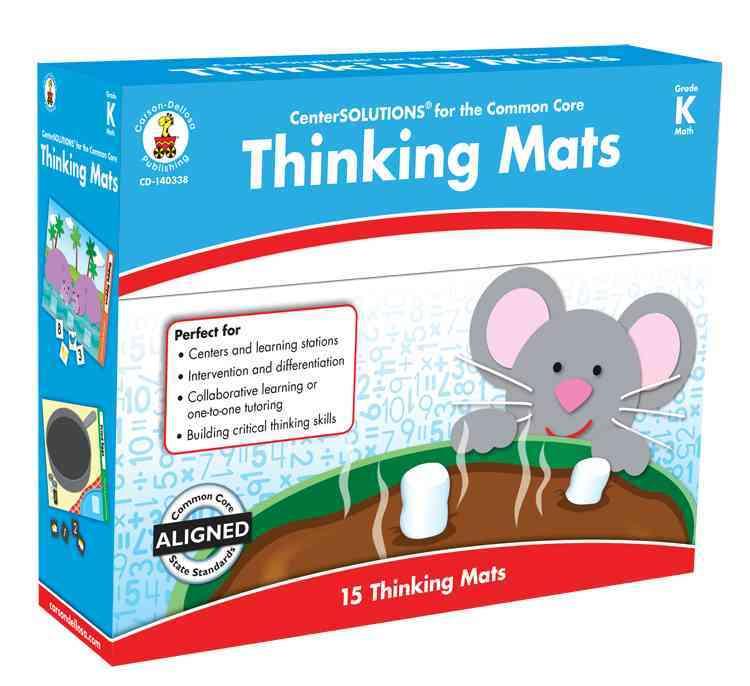 Thinking Mats Classroom Support Materials, Grade K By Carson-Dellosa Publishing Company, Inc. (COR)